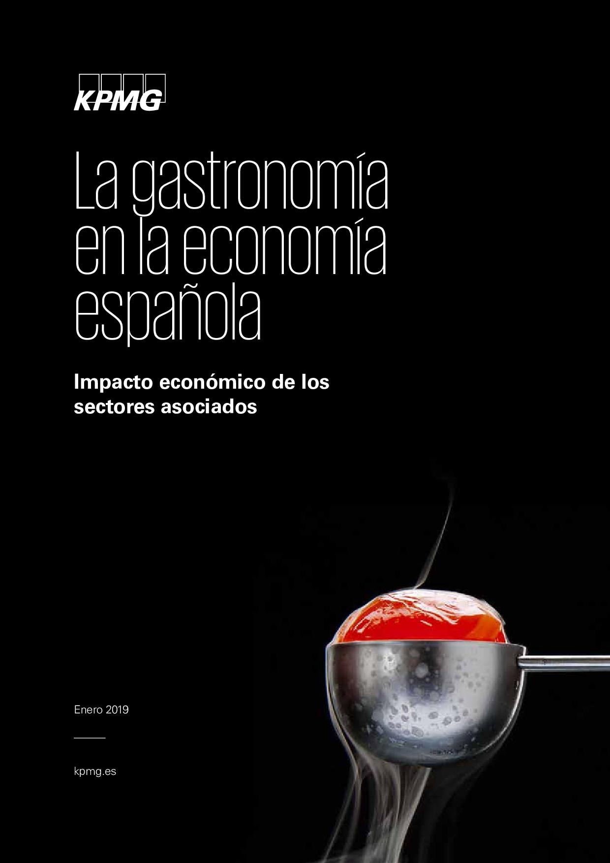La gastronomía en la economía española Impacto económico de los sectores asociados
