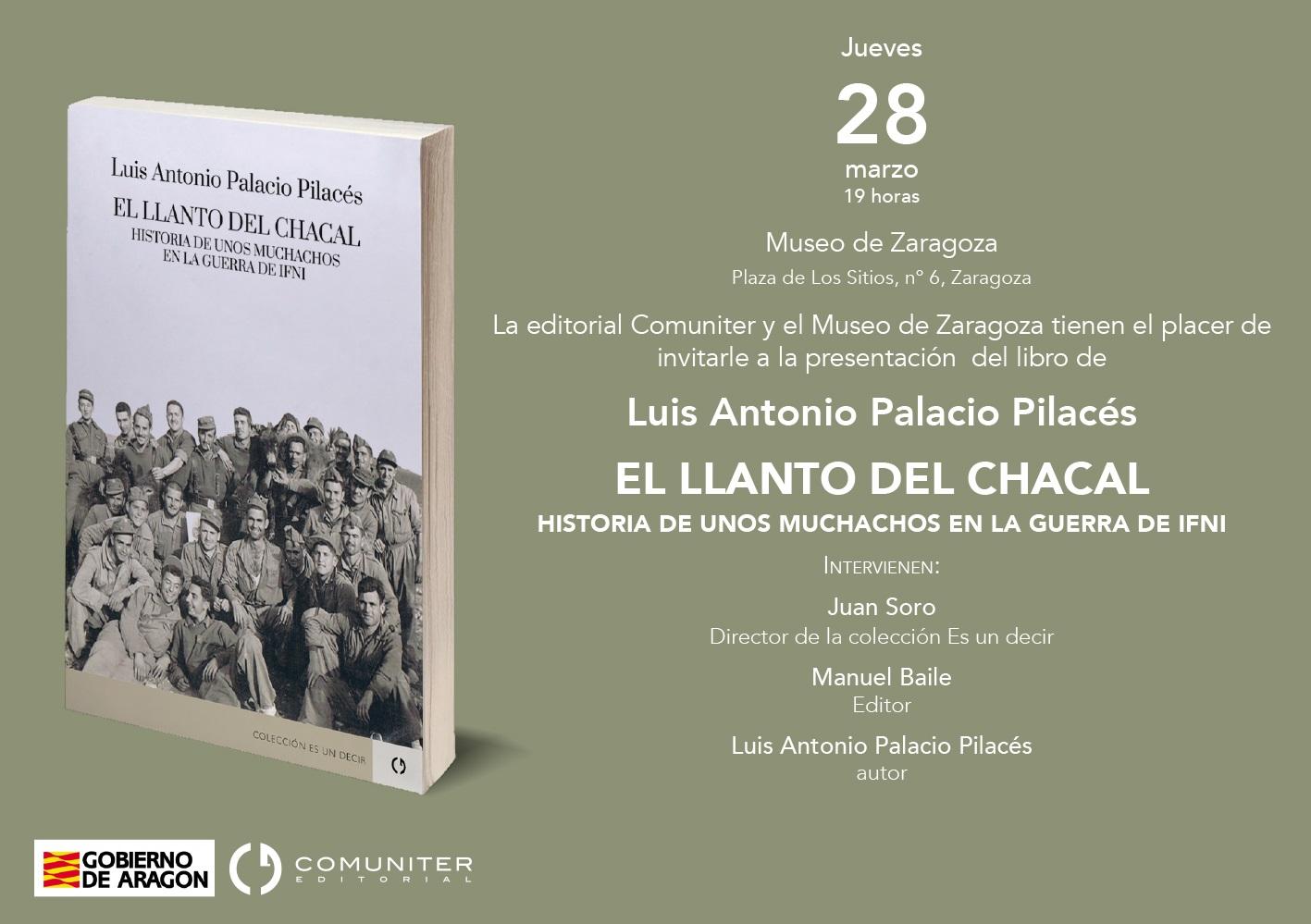 """Presentación del libro """"El llanto del chacal"""" de Luis Antonio Palacio Pilacés @ Museo de Zaragoza. Salón de actos"""