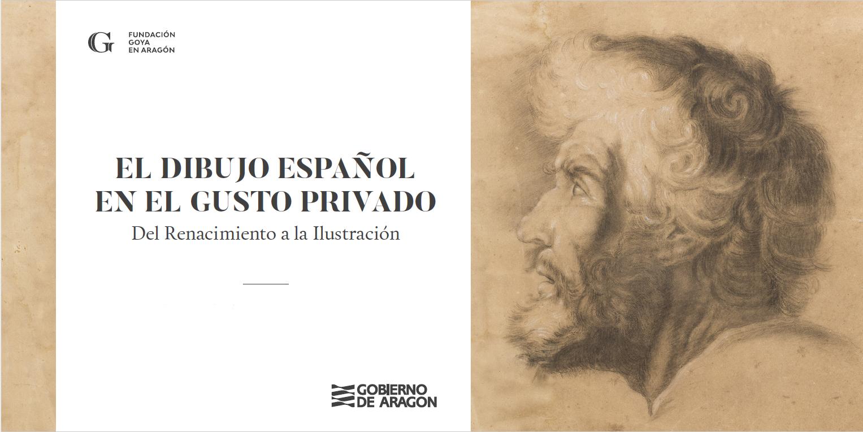 El dibujo español en el gusto privado. Del Renacimiento a la Ilustración