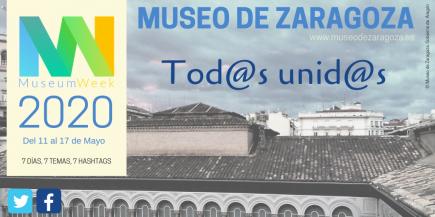 Tarjeta lema Museum Week 2020. Museo de Zaragoza. Foto: Difusión Museo de Zaragoza.